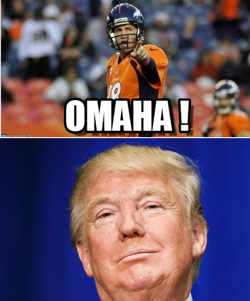 Trump is the New Omaha