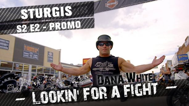 "Dana White ""Looking For A Fight"" Episode 2 In Sturgis"