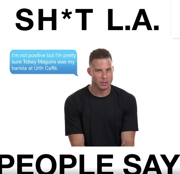 Blake Griffin: Sh*T L.A. People Say