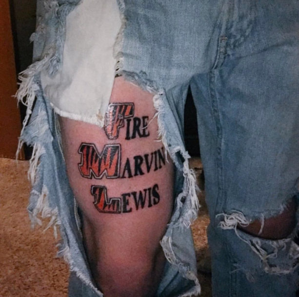 "Cincinnati Bengals Fan Got A ""Fire Marvin Lewis"" Tattoo On His Thigh"